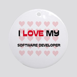 I Love My Software Developer Ornament (Round)